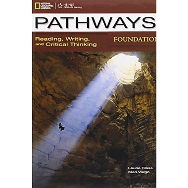 Pathways Foundations: Reading, Writing, and Critical Thinking, New Book (9781285450575)