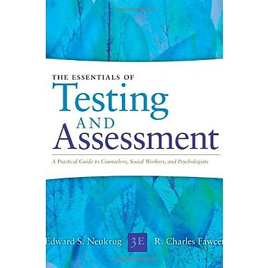 Essentials of Testing & Assessment: A Practical Guide for Counselors, Social Workers, & Psychologists, New Book