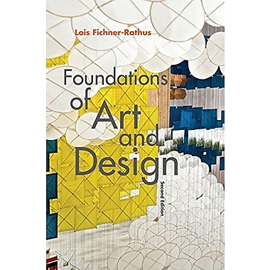 Foundations of Art and Design, Used Book (9781285456621)