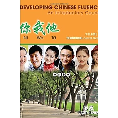 Ni Wo Ta: Developing Chinese Fluency: An Introductory Course Traditional, Volume 1, Used Book (9781285456805)