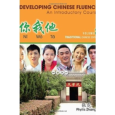 Ni Wo Ta: Developing Chinese Fluency: An Introductory Course Traditional, Volume 2, New Book (9781285456812)