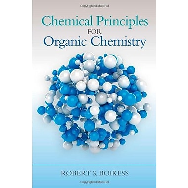 Chemical Principles for Organic Chemistry, Used Book (9781285457697)