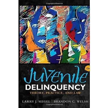 Juvenile Delinquency: Theory, Practice, and Law, New Book (9781285458403)