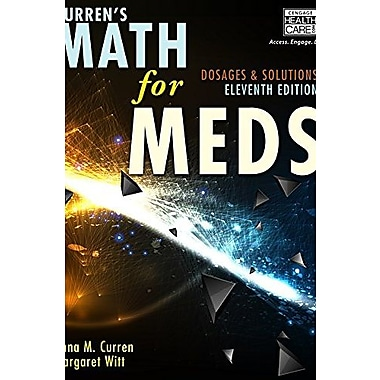 Curren's Math for Meds: Dosages and Solutions, Used Book (9781285459974)
