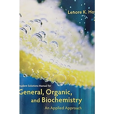 Student Solutions Manual for Armstrong's General, Organic and Biochemistry: An Applied Approach 2nd, Used Book (9781285461779)