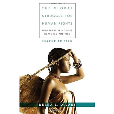 The Global Struggle for Human Rights: Universal Principles in World Politics, Used Book (9781285462608)