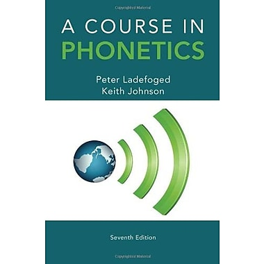 A Course in Phonetics (9781285463407)