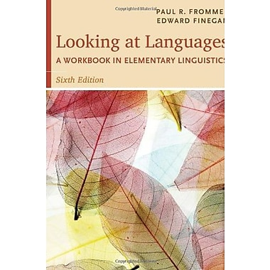 Looking at Languages: A Workbook in Elementary Linguistics, New Book (9781285463582)
