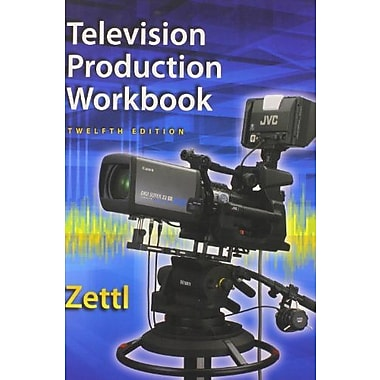Student Workbook for Zettl's Television Production Handbook, 12th (Broadcast and Production), Used Book (9781285464879)