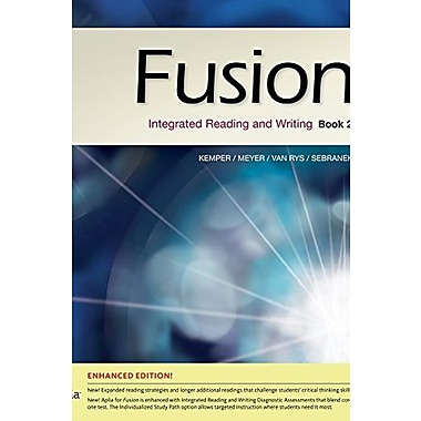 Fusion Book 2, Enhanced Edition: Integrated Reading and Writing, New Book (9781285464978)