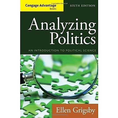 Cengage Advantage Books: Analyzing Politics, New Book (9781285465593)