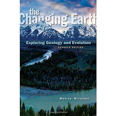 The Changing Earth: Exploring Geology and Evolution, New Book (9781285733418)
