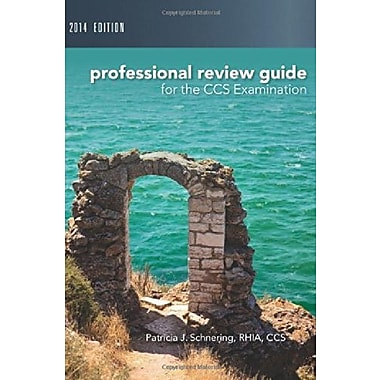 Professional Review Guide for CCS Exam, 2014 Edition, Used Book (9781285735481)