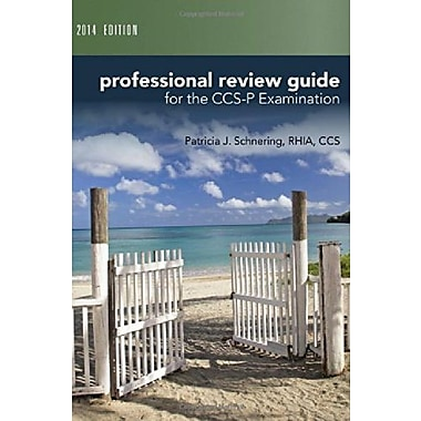 Professional Review Guide for CCS-P Exam, 2014 Edition, New Book (9781285735498)