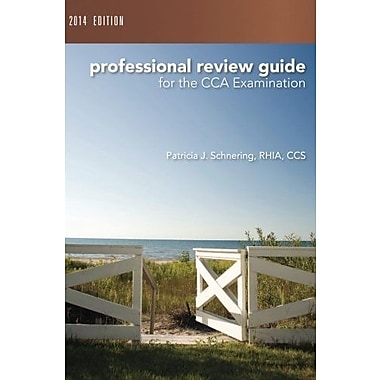 Professional Review Guide for the CCA Examination, 2014 Edition (Book Only), New Book (9781285735542)