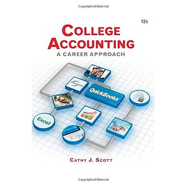 College Accounting: A Career Approach (with Quickbooks Accounting 2013 CD-ROM) (9781285735771)