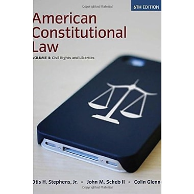 American Constitutional Law, Volume II, Civil Rights and Liberties, 6th, New Book (9781285736921)