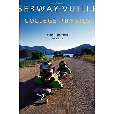 College Physics, Volume 2, New Book (9781285737041)