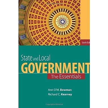 State and Local Government: The Essentials (9781285737485)