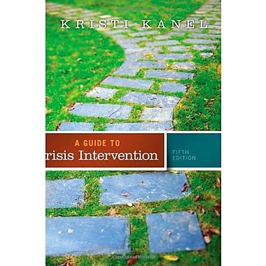 A Guide to Crisis Intervention (Book Only) (9781285739908)