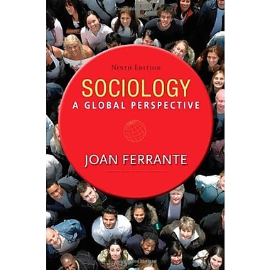Sociology: A Global Perspective, Used Book (9781285746463)