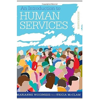 An Introduction to Human Services: With Cases and Applications (with CourseMate Printed Access Card), New Book (9781285749921)