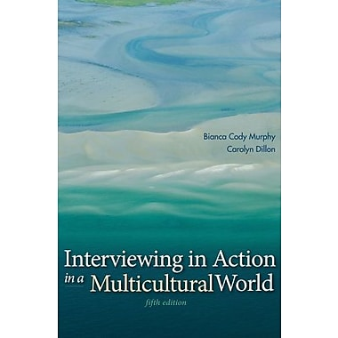 Interviewing in Action in a Multicultural World, Used Book (9781285751085)
