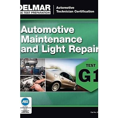 ASE Technician Test Preparation Automotive Maintenance and Light Repair (9781285753805), New Book