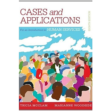 Student Workbook (Case plus App) for Woodside's An Introduction to the Human Services, 8th, New Book (9781285759517)
