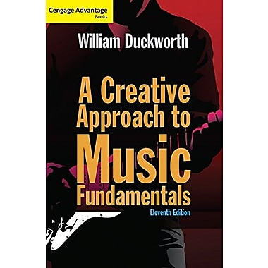 Centgage Advantage: A Creative Approach to Music Fundamentals (Cengage Advantage Books), New Book (9781285759609)