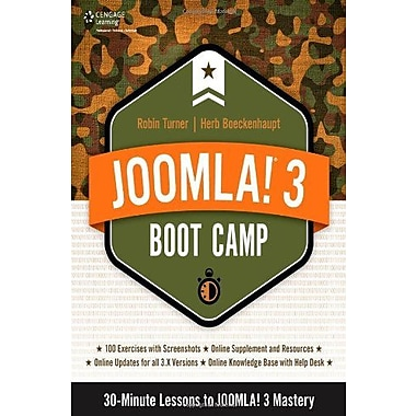 Joomla! 3 Boot Camp: 30-Minute Lessons to Joomla! 3 Mastery (9781285764672)