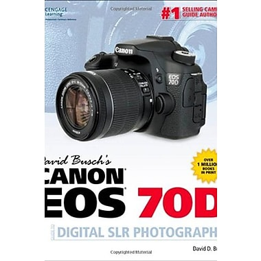 David Busch's Canon EOS 70D Guide to Digital SLR Photography, Used Book, (9781285765266)