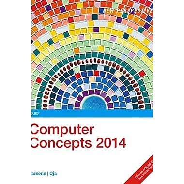 New Perspectives on Computer Concepts 2014, Enhanced, Brief (Book Only) (9781305260986)