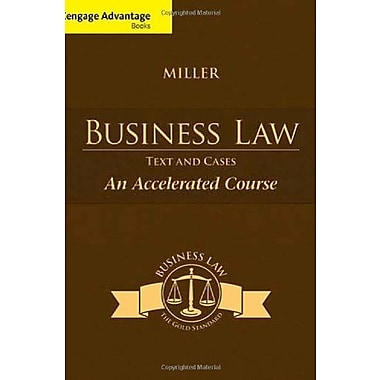 Cengage Advantage Books: Business Law: Text & Cases - An Accelerated Course (9781285770192)