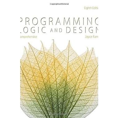 Programming Logic and Design, Comprehensive, Used Book (9781285776712)