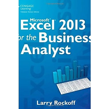 Microsoft Excel 2013 for the Business Analyst (9781285778884)