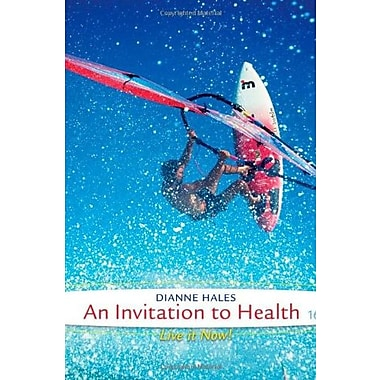 An Invitation to Health (9781285783116)