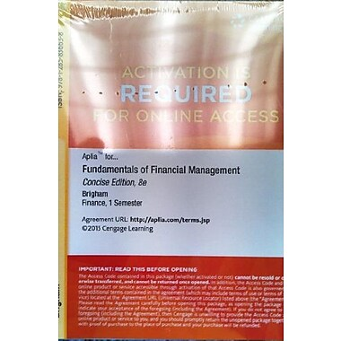 ApliaTM Printed Access Card for Brigham/Houston's Fundamentals of Financial Management, Concise Edition, 8th, New Book