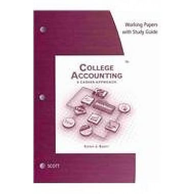 Working Papers with Study Guide for Scott's College Accounting: A Career Approach, 12th, Used Book (9781285838076)