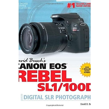 David Busch's Canon EOS Rebel SL1/100D Guide to Digital SLR Photography (9781285839165), New Book