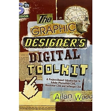 The Graphic Designer's Digital Toolkit Adobe CC Update, Used Book (9781285843575)