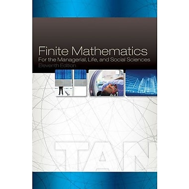 Student Solutions Manual for Tan's Finite Mathematics for the Managerial, Life, and Social Sciences, 11th (9781285845722)