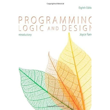 Programming Logic and Design, Introductory (9781285845777)