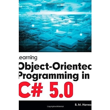 Learning Object-Oriented Programming in C# 5.0, Used Book (9781285854564)