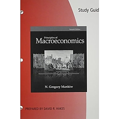 Study Guide for Mankiw's Principles of Macroeconomics, 7th, Used Book (9781285864259)