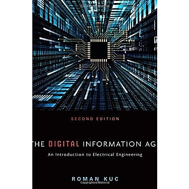 The Digital Information Age: An Introduction to Electrical Engineering, Used Book (9781305077713)