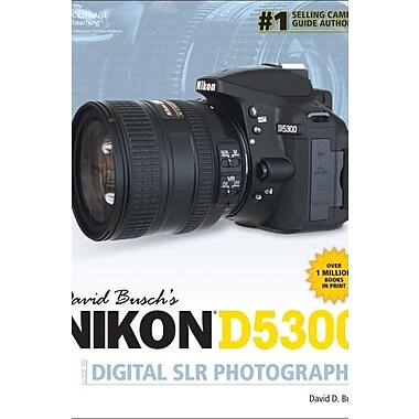 David Busch's Nikon D5300 Guide to Digital SLR Photography, Used Book (9781305106673)