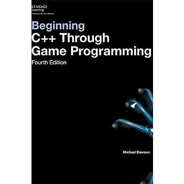 Beginning C++ Through Game Programming, New Book (9781305109919)