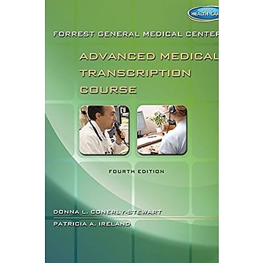 Forrest General Medical Center Advanced Medical Transcription Course (Book Only), New Book (9781305118362)