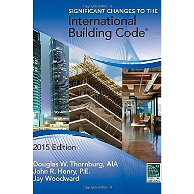 Significant Changes to the International Building Code, 2015 Edition, Used Book (9781305254718)
